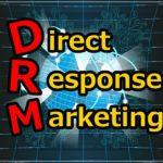 ダイレクトレスポンスマーケティング(DRM)をわかりやすく解説