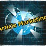 アーティクルマーケティングとは?やり方やメリットなどを詳しく解説